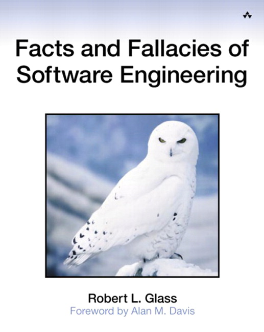 Facts and Fallacies of Software Engineering By Glass, Robert L./ Davis, Alan M. (FRW)