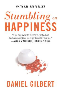 Stumbling on Happiness By Gilbert, Daniel Todd